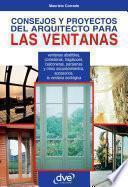 libro Consejos Y Proyectos Del Arquitecto Para Las Ventanas