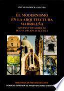 libro El Modernismo En La Arquitectura Madrileña
