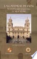 libro La Catedral De Jaén