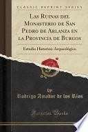 libro Las Ruinas Del Monasterio De San Pedro De Arlanza En La Provincia De Burgos