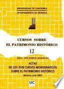 libro Actas De Los Decimoctavos Cursos Monográficos Sobre El Patrimonio Histórico
