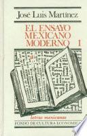libro El Ensayo Mexicano Moderno, I