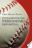libro Fundamentos Del Periodismo Deportivo