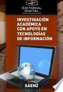 libro Investigación Académica Con Apoyo En Tecnologías De Información