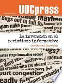 libro La Invención En El Periodismo Informativo