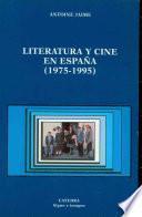 libro Literatura Y Cine En España 1975 1995