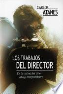 Los Trabajos Del Director
