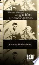 libro Manual Esencial Del Guión Cinematográfico