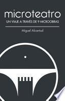 libro Microteatro. Un Viaje A Través De 9 Microobras