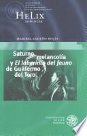 libro Saturno, Melancolía Y  El Laberinto Del Fauno  De Guillermo Del Toro