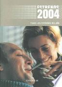 libro Todos Los Estrenos De 2004