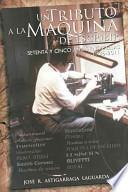 libro Un Tributo A La Máquina De Escribir