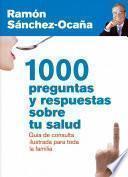libro 1000 Preguntas Y Respuestas Sobre Tu Salud