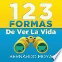 libro 123 Formas De Ver La Vida