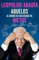 libro Abuelos Al Borde De Un Ataque De Nietos