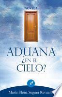 libro Aduana ¿en El Cielo?