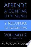 libro Aprende A Confiar En Ti Mismo Y Recupera Tu Autoestima, Vol. 2