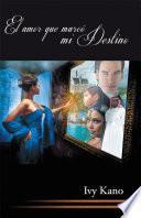 libro El Amor Que Marcó Mi Destino