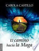 libro El Camino Hacia La Maga