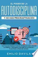 libro El Poder De La Autodisciplina Y No MÁs ProcrastinaciÓn
