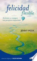 libro Felicidad Flexible