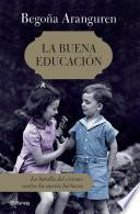 libro La Buena Educación