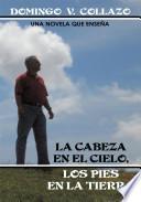 libro La Cabeza En El Cielo, Los Pies En La Tierra