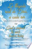 libro La Llegada Real De Dios, A Cada Ser