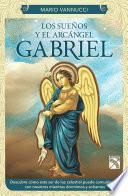 libro Los Sueños Y El Arcángel Gabriel