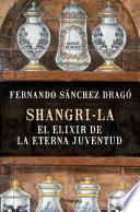 libro Shangri La: El Elixir De La Eterna Juventud