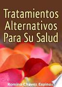 libro Tratamientos Alternativos Para Su Salud