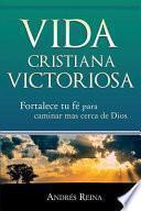 libro Vida Cristiana Victoriosa