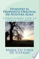 libro Viviendo El Proposito Original De Nuestra Alma