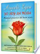 libro Yo Soy La Rosa (i Am The Rose)