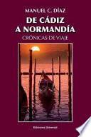 libro De CÁdiz A NormandÍa / CrÓnicas De Viaje