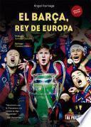 libro El Barça, Rey De Europa