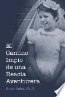 libro El Camino Impío De Una Reacia Aventurera