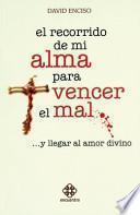 libro El Recorrido De Mi Alma Para Vencer El Mal ... Y Llegar Al Amor Divino