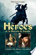 libro Heroes De La Historia De EspaÑa