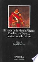 libro Historia De La Monja Alférez, Catalina De Erauso, Escrita Por Ella Misma