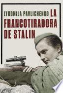 libro La Francotiradora De Stalin