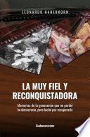 libro La Muy Fiel Y Reconquistadora