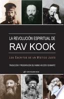 libro La Revolución Espiritual De Rav Kook: Los Escritos De Un Mistico Judio