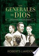 libro Los Generales De Dios 4: Los Evangelistas De Sanidad