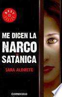 libro Me Dicen La Narcosatanica