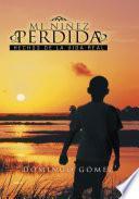 libro Mi Niez Perdida / My Lost Childhood