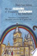 libro Mi Tío Manolo, El Venerable Aparici Y Sus Familiares