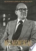 libro Mis Memorias (3a. Ed.)