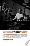 libro Nostalgia De Charlie Parker