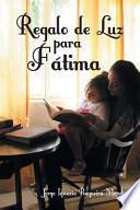 libro Regalo De Luz Para Fatima
